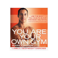 You Are Your Own Gym: The Bible of Bodyweight Exercises review